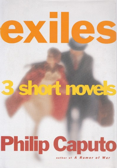 'Exiles' novel by author Philip Caputo
